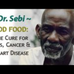 Dr. Sebi | God Food: the Cure for AIDS, Cancer & Heart Disease – Full Version