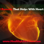 A Natural Remedy That Helps With Heart Problems